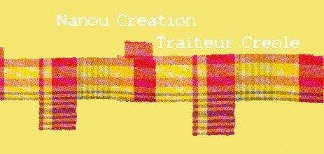 NANOU CREATION TRAITEUR CREOLE à St SAUVEUR DE LANDEMONT (49)